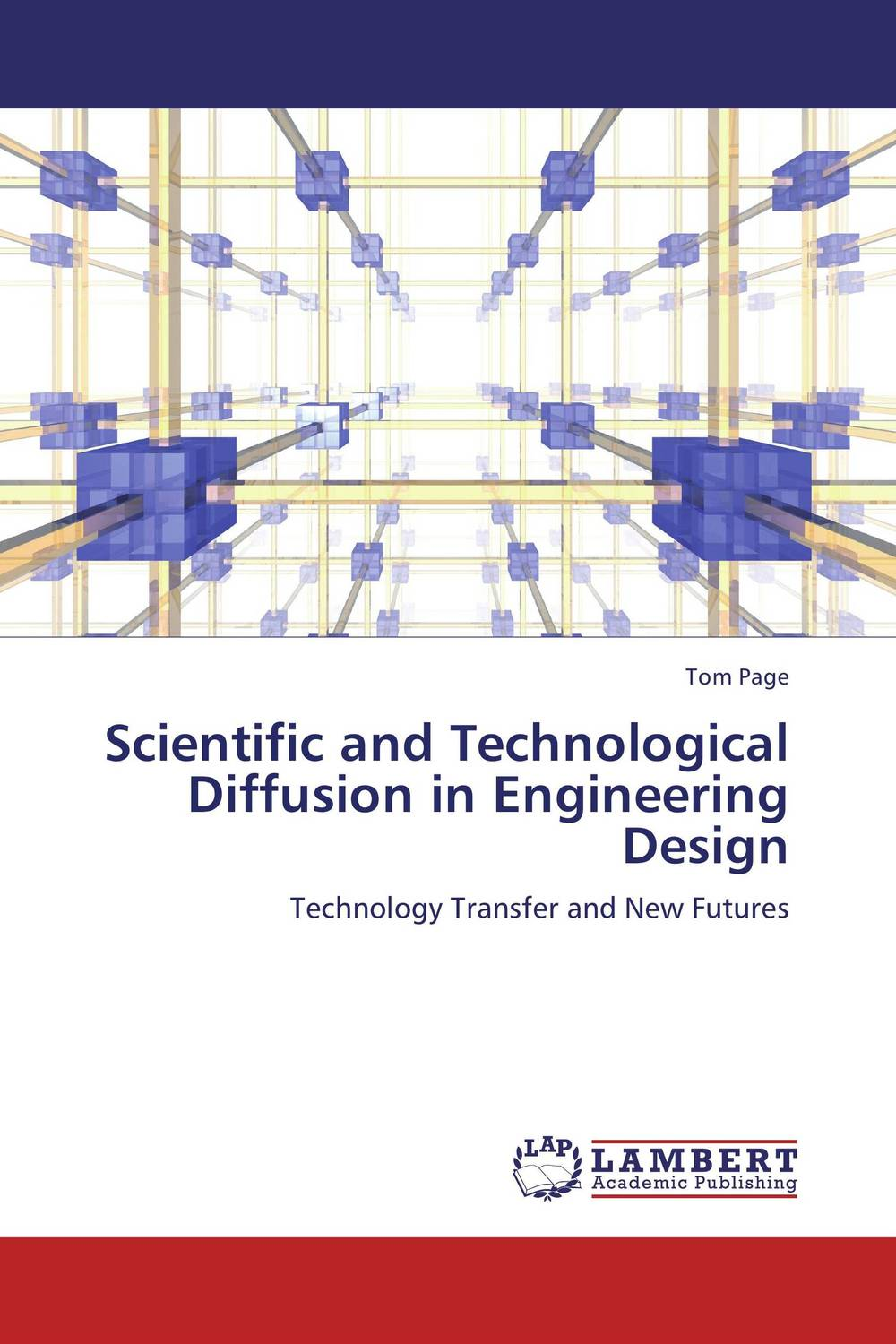 Scientific and Technological Diffusion in Engineering Design norman god that limps – science and technology i n the eighties