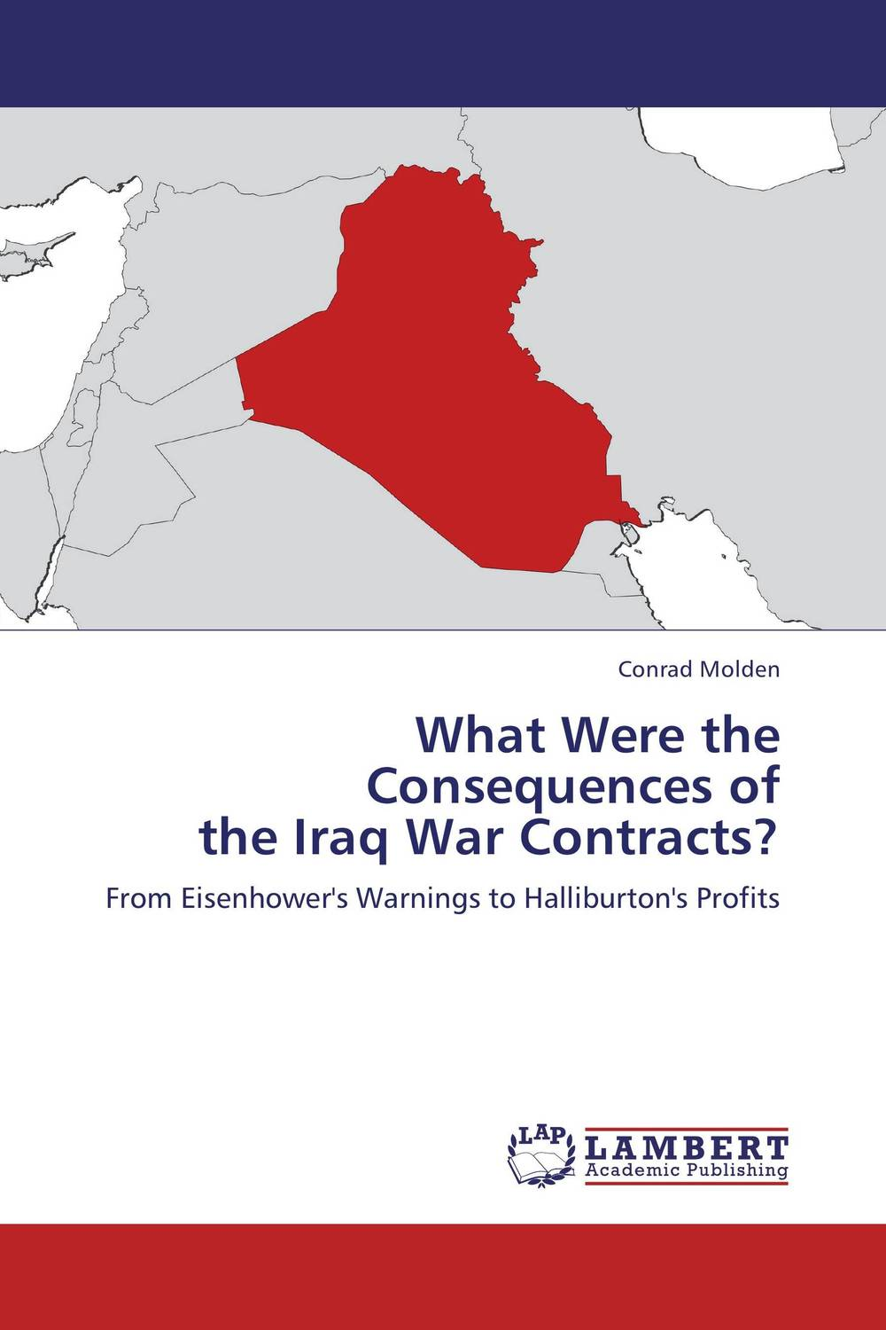 What Were the Consequences of  the Iraq War Contracts? iraq the cost of war