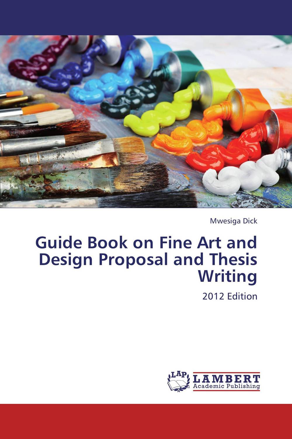 Guide Book on Fine Art and Design Proposal and Thesis Writing the norton field guide to writing