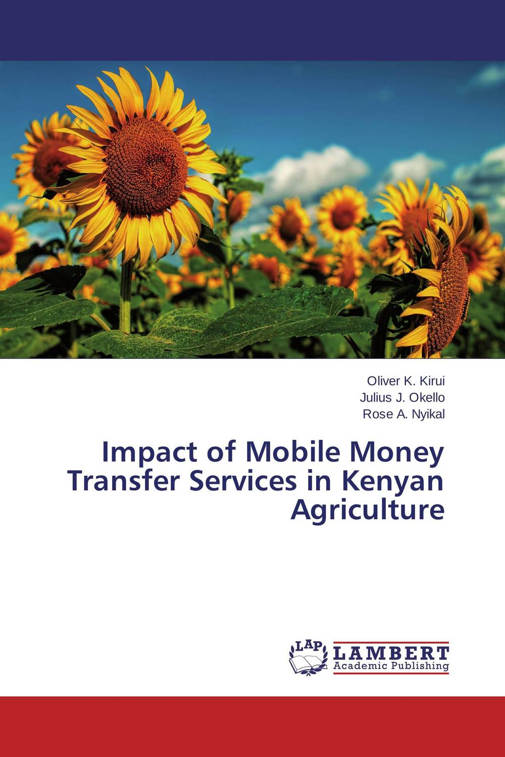Impact of Mobile Money Transfer Services in Kenyan Agriculture deanna garcia making money on the mobile internet