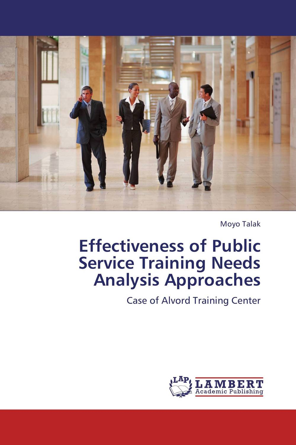 Effectiveness of Public Service Training Needs Analysis Approaches performance appraisal system in the macedonian civil service