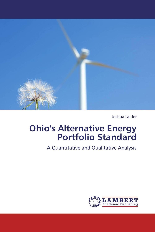Ohio's Alternative Energy Portfolio Standard rik degunther alternative energy for dummies