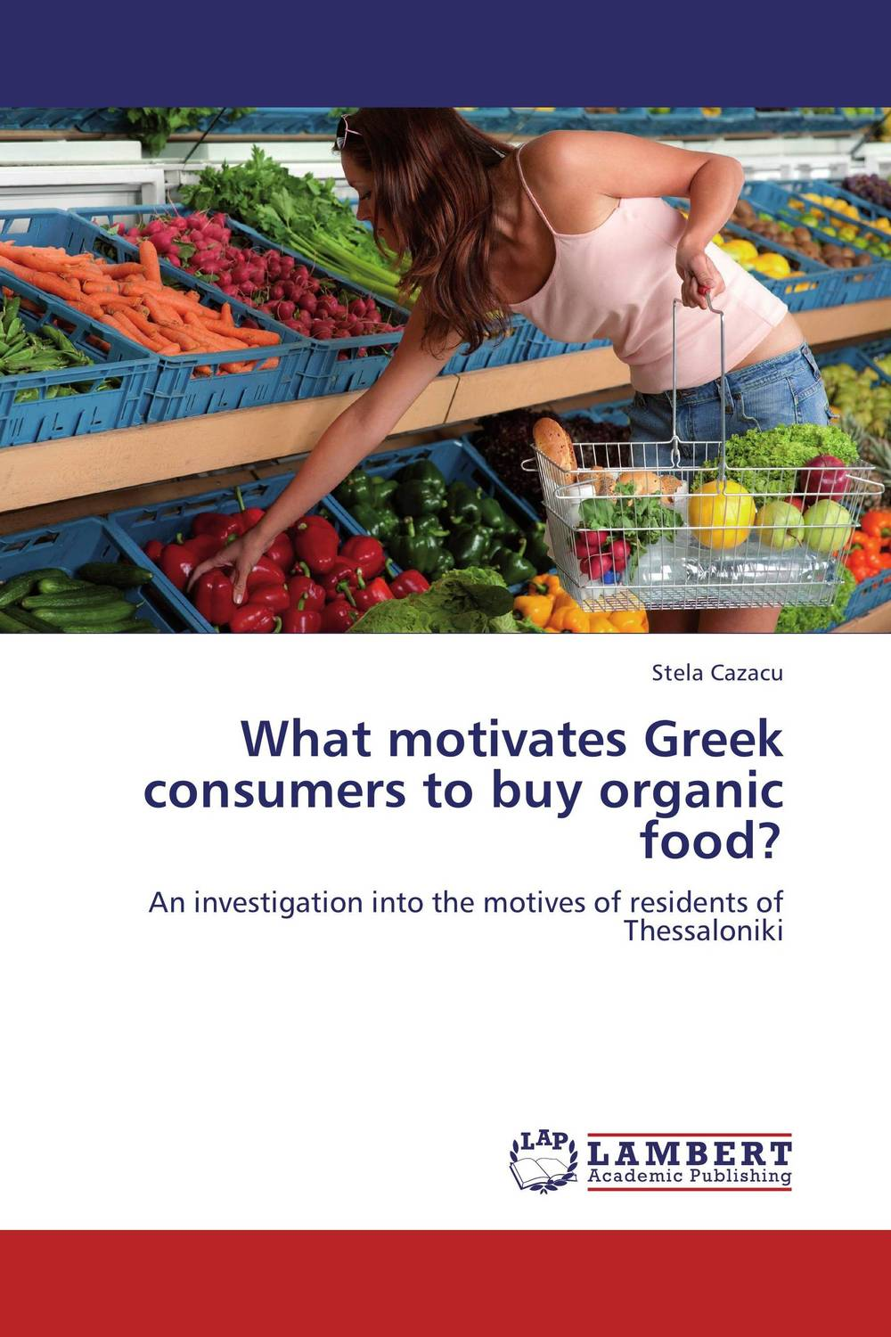 What motivates Greek consumers to buy organic food?