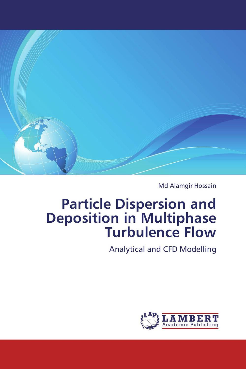 Particle Dispersion and Deposition in Multiphase Turbulence Flow particle mixing and settling in reservoirs under natural convection
