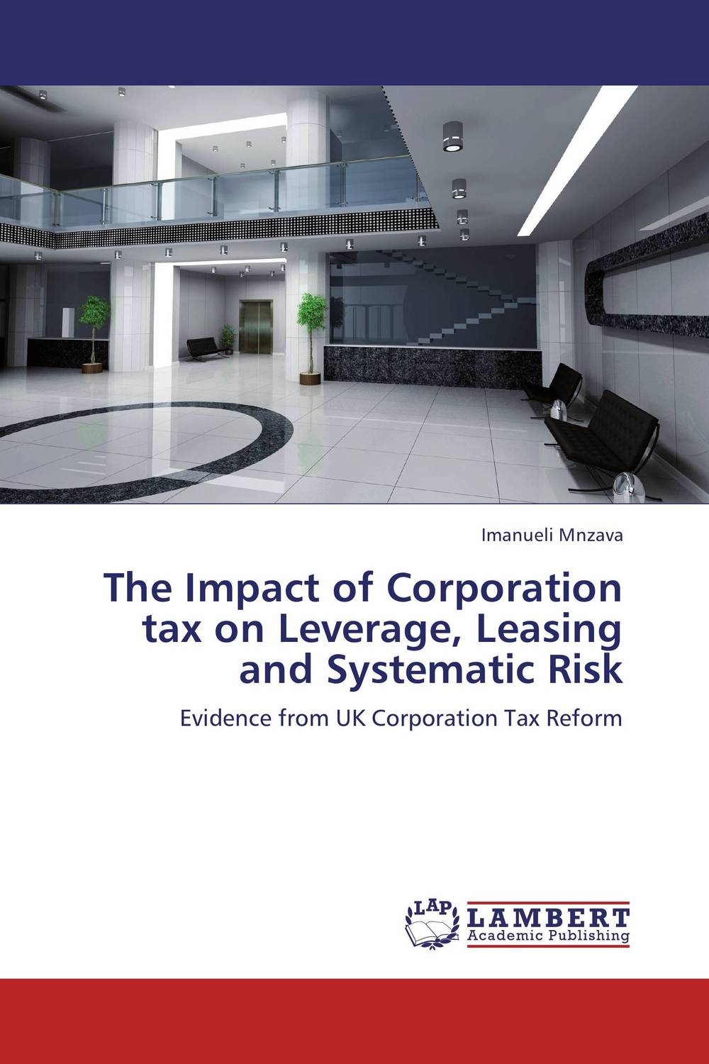 The Impact of Corporation tax on Leverage, Leasing and Systematic Risk evaluation of the impact of a mega sporting event