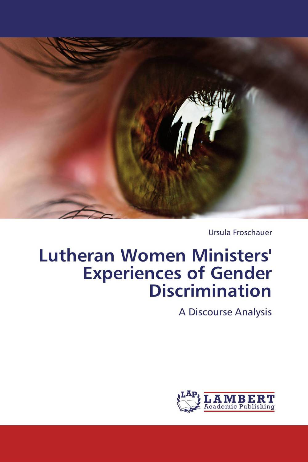 Lutheran Women Ministers' Experiences of Gender Discrimination