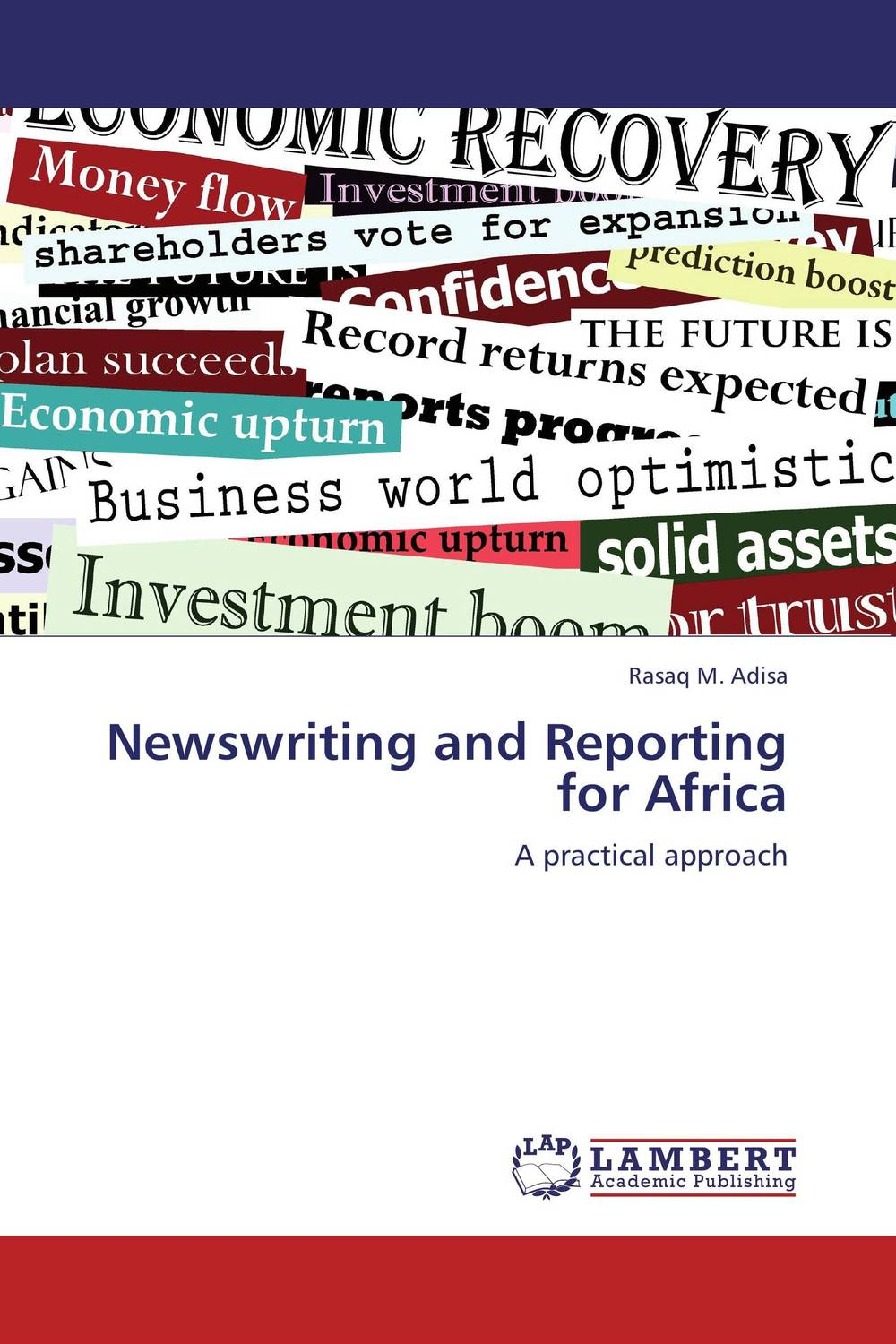 Newswriting and Reporting for Africa presidential nominee will address a gathering