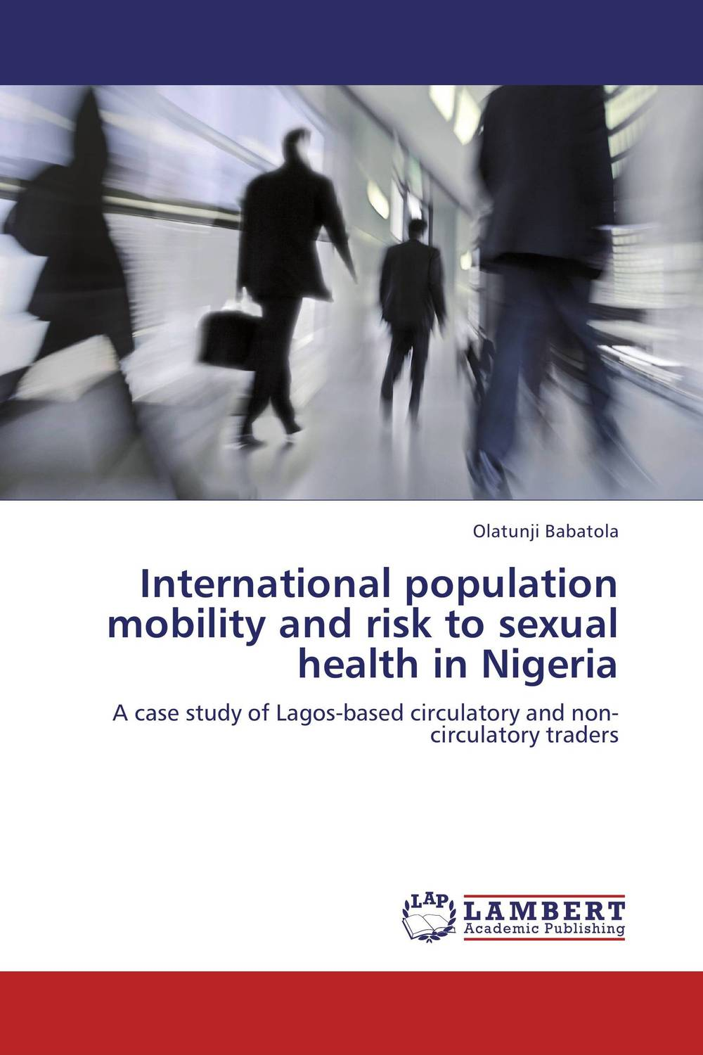 International population mobility and risk to sexual health in Nigeria point systems migration policy and international students flow
