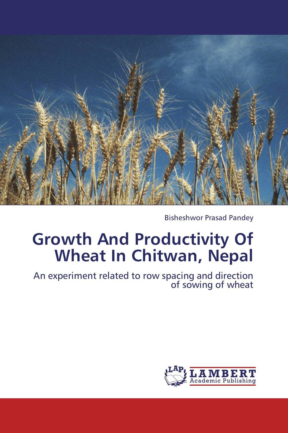Growth And Productivity Of Wheat In Chitwan, Nepal purnima sareen sundeep kumar and rakesh singh molecular and pathological characterization of slow rusting in wheat