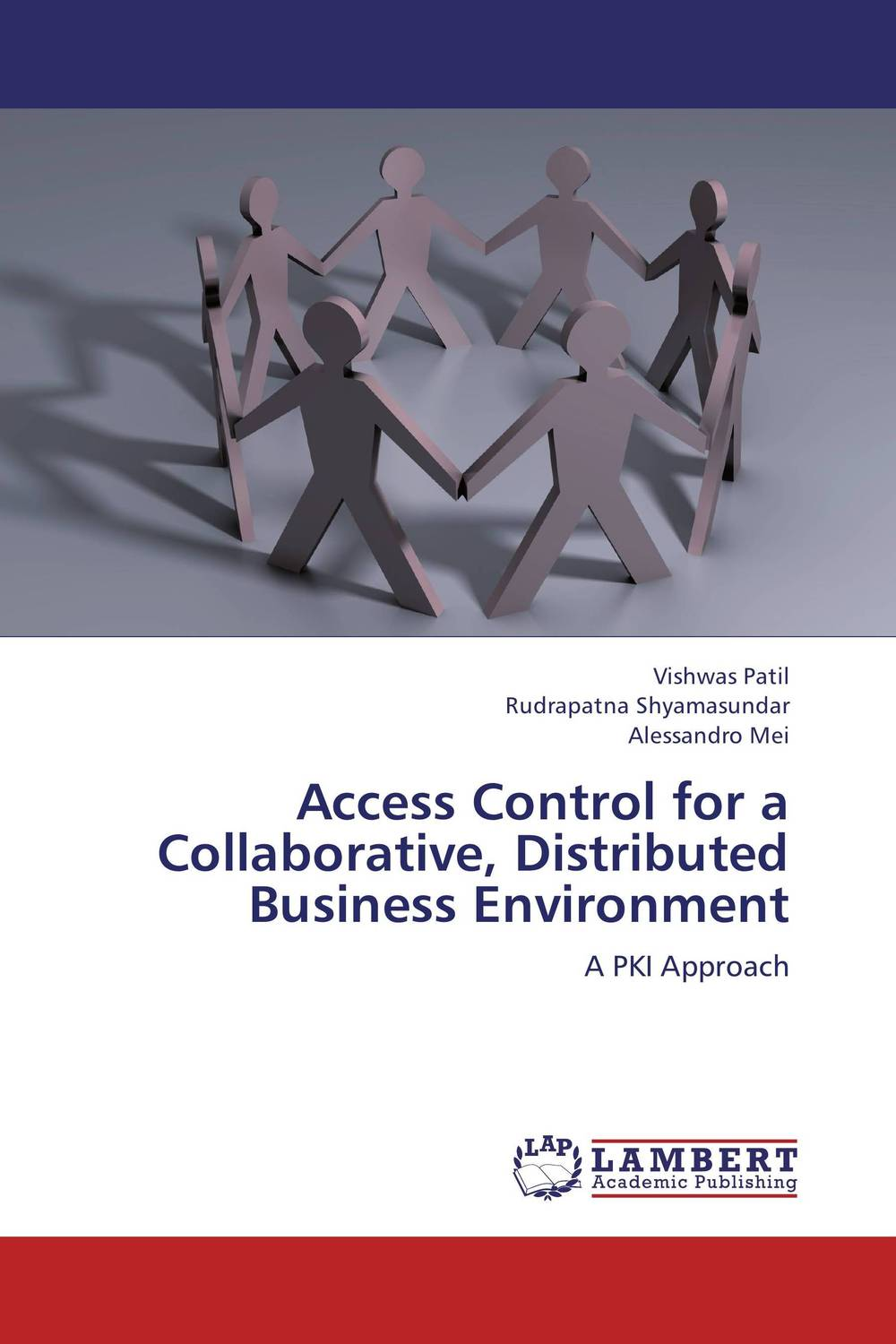 Access Control for a Collaborative, Distributed Business Environment admin manage access
