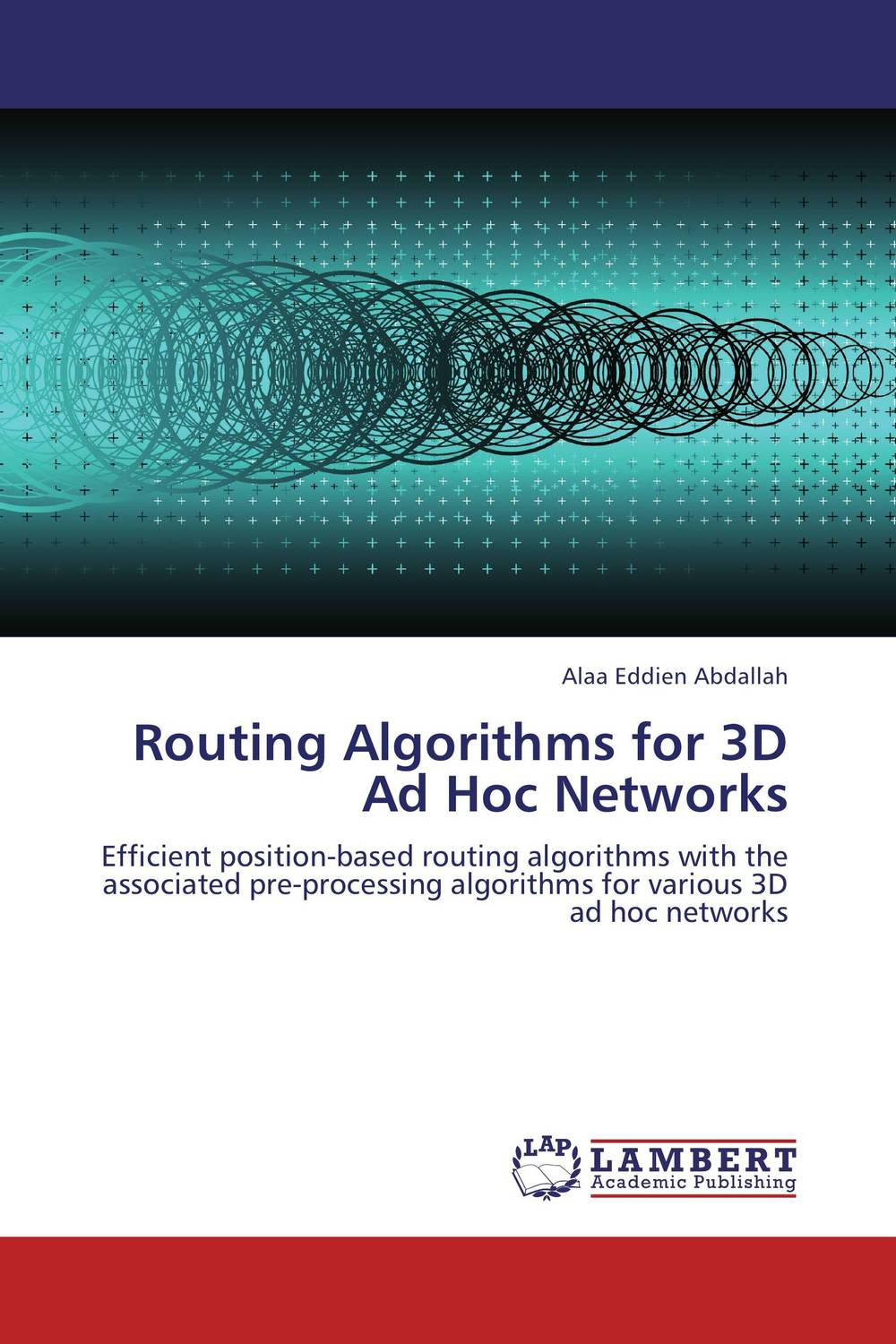 Routing Algorithms for 3D Ad Hoc Networks animated algorithms – a hypermedia learning environment for introduction to algorithms cd