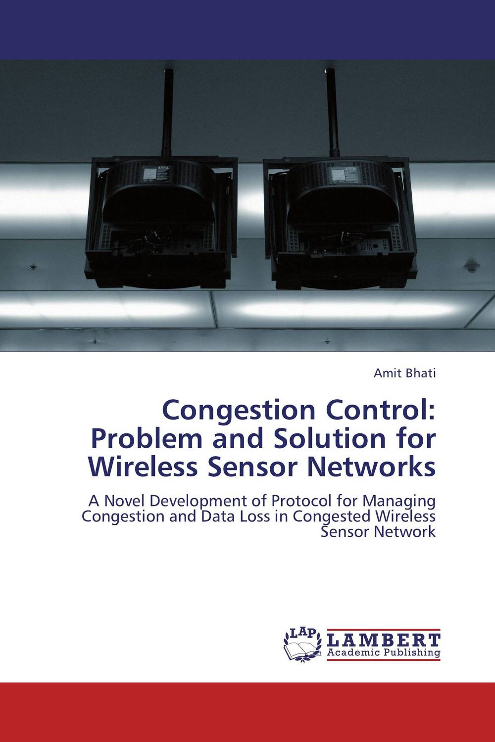 Congestion Control: Problem and Solution for Wireless Sensor Networks wireless data convergence