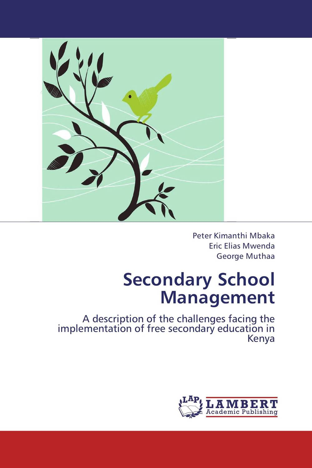 Secondary School Management administrative challenges facing public secondary schools