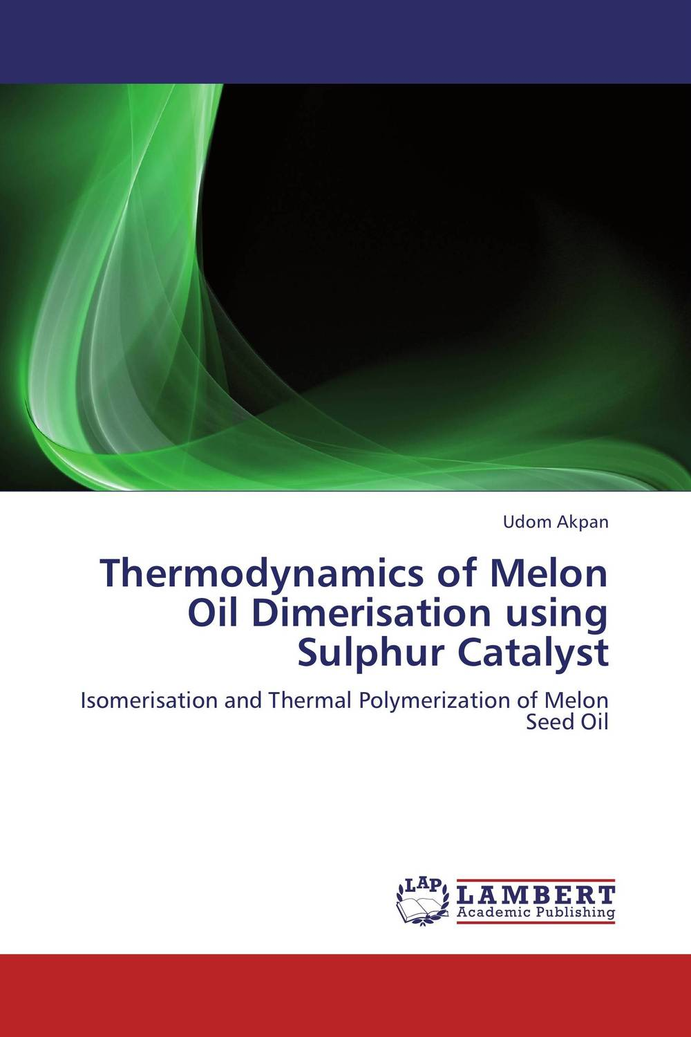 Thermodynamics of Melon Oil Dimerisation using Sulphur Catalyst pure nature bitter melon extract bitter melon p e powder charantin to the world