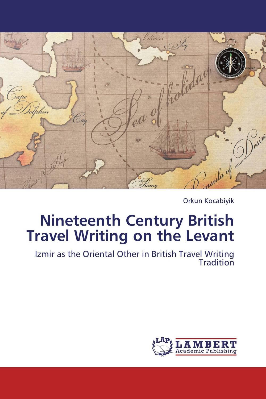 Nineteenth Century British Travel Writing on the Levant new england textiles in the nineteenth century – profits