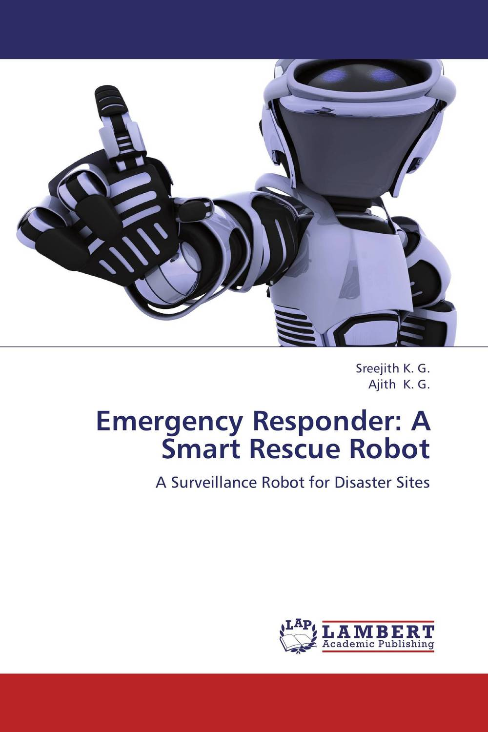Emergency Responder: A Smart Rescue Robot mpso and mga approaches for mobile robot navigation