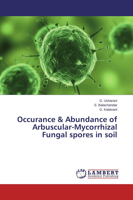 Occurance & Abundance of Arbuscular-Mycorrhizal Fungal spores in soil недорого