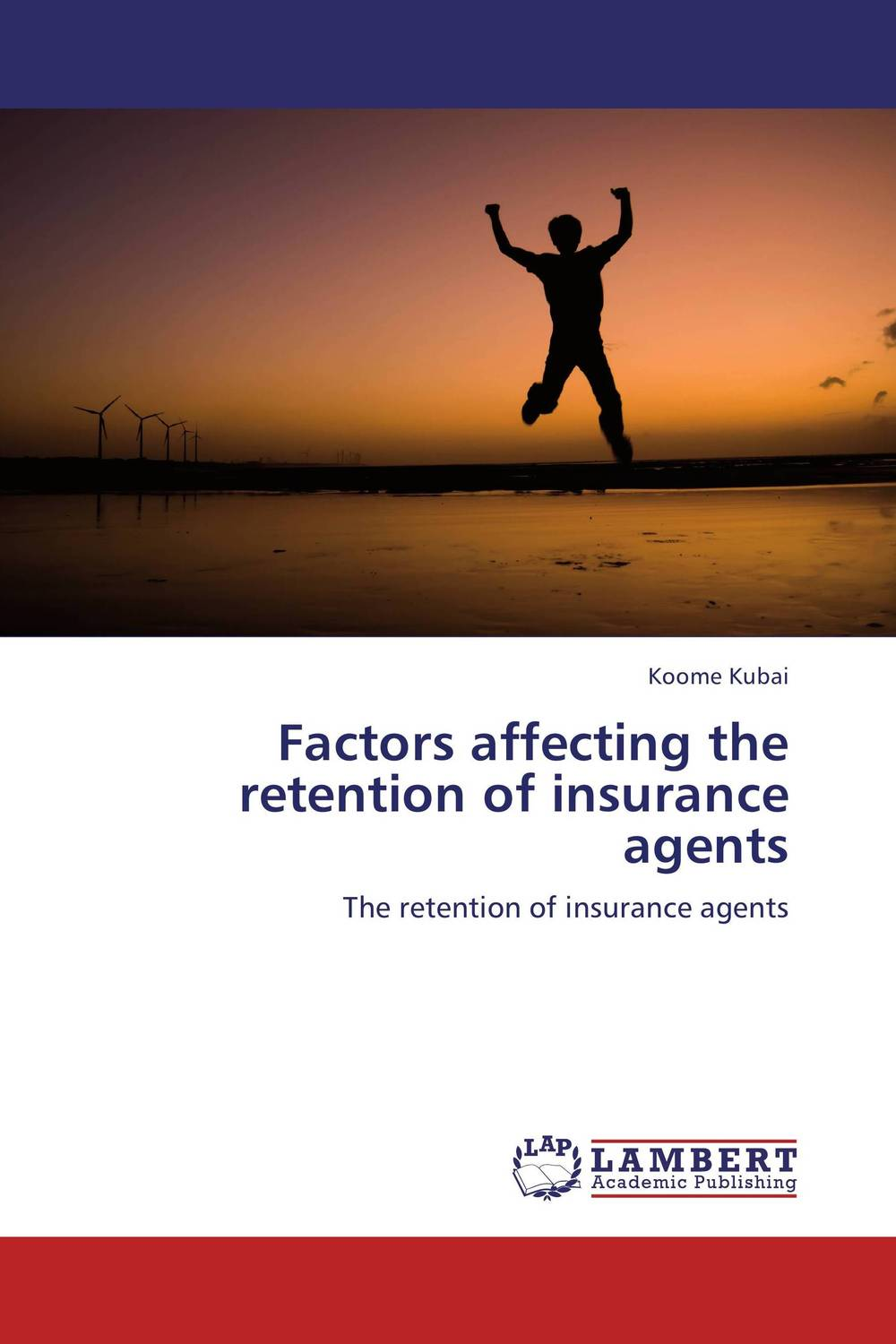 Factors affecting the retention of insurance agents