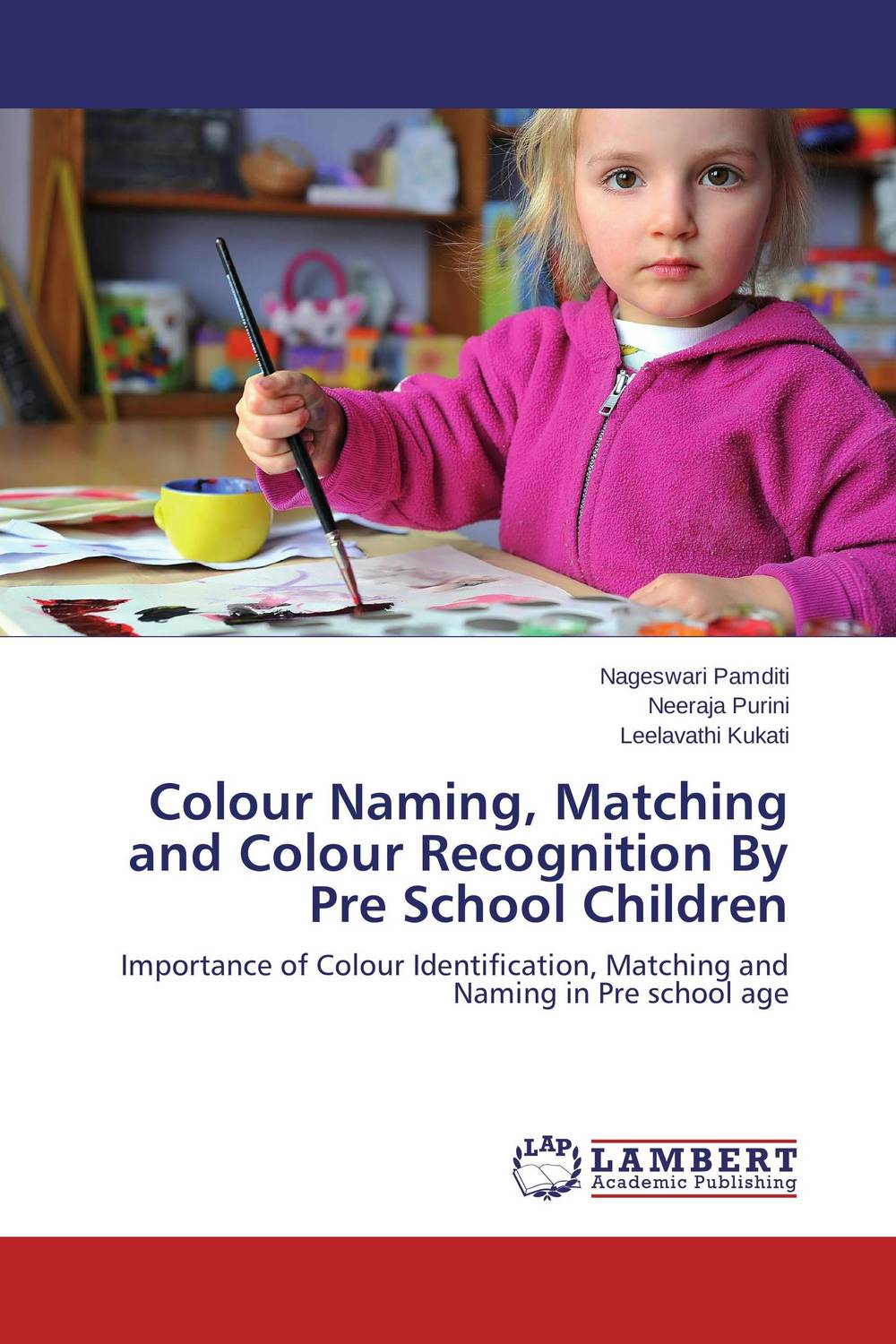 Colour Naming, Matching and Colour Recognition By Pre School Children like a virgin secrets they won t teach you at business school