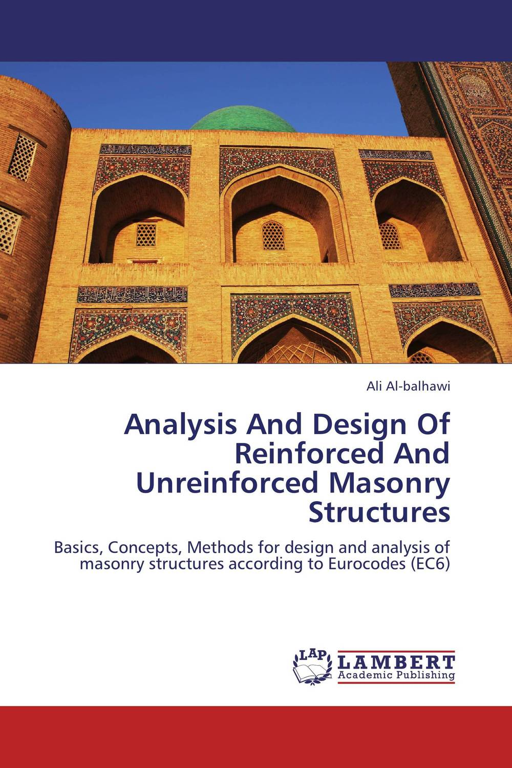 Analysis And Design Of Reinforced And Unreinforced Masonry Structures composite structures design safety and innovation