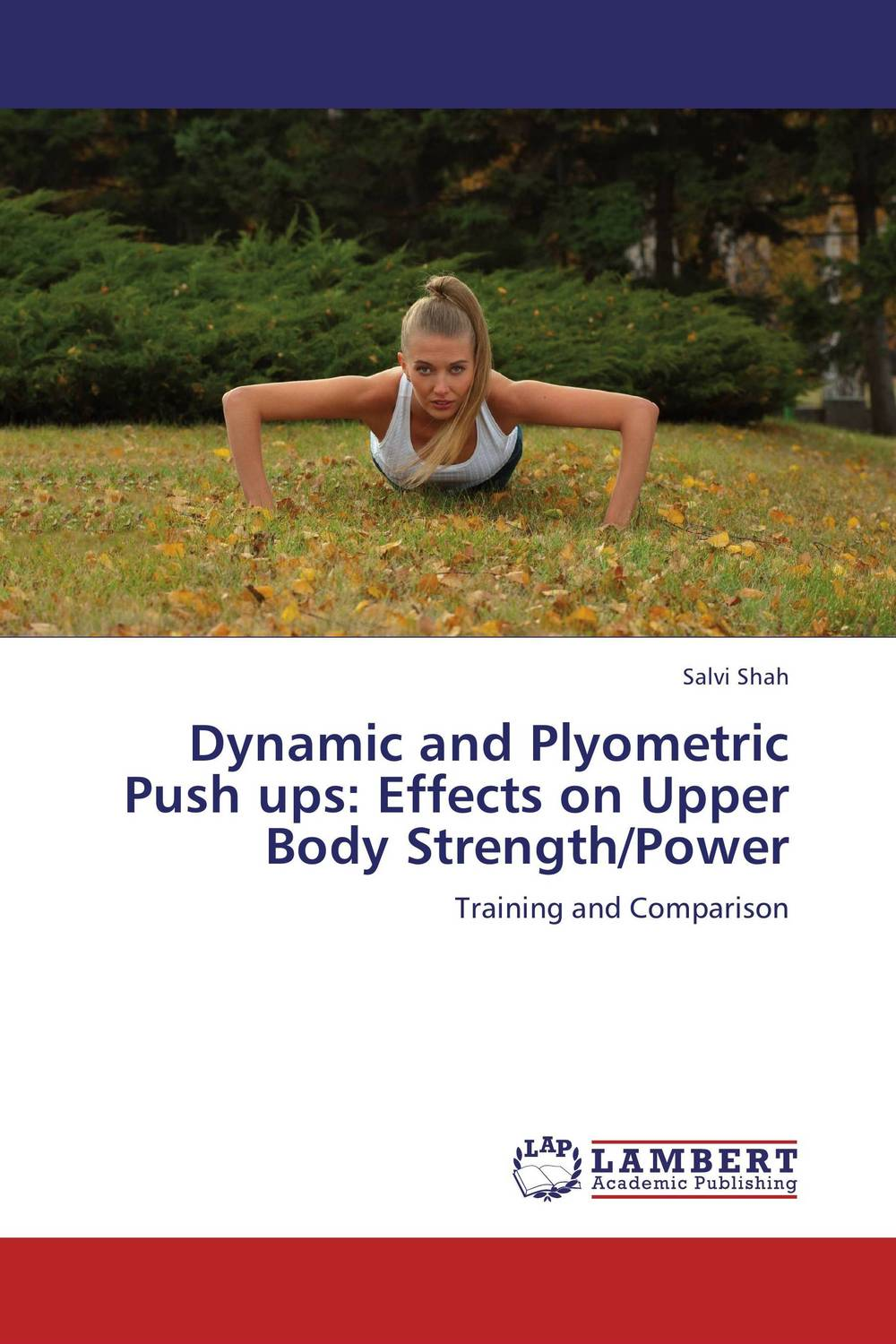 Dynamic and Plyometric Push ups: Effects on Upper Body Strength/Power effects of khat catha edulis exercise