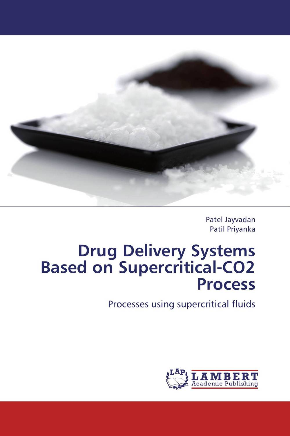Drug Delivery Systems Based on Supercritical-CO2 Process baljit singh polymeric pesticide delivery systems to control environmental hazards