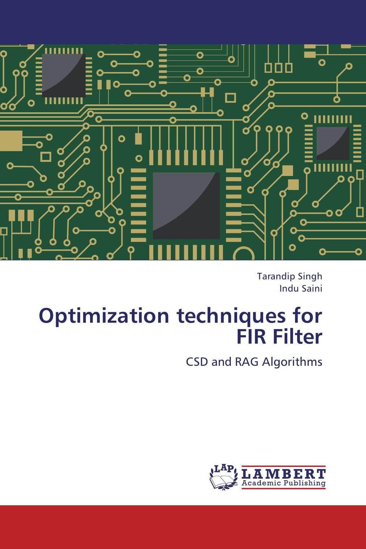 Optimization techniques for FIR Filter optimization techniques for fir filter