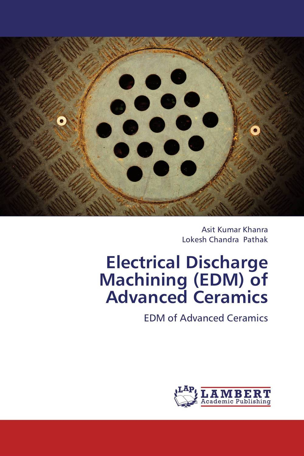 Electrical Discharge Machining (EDM)  of Advanced Ceramics
