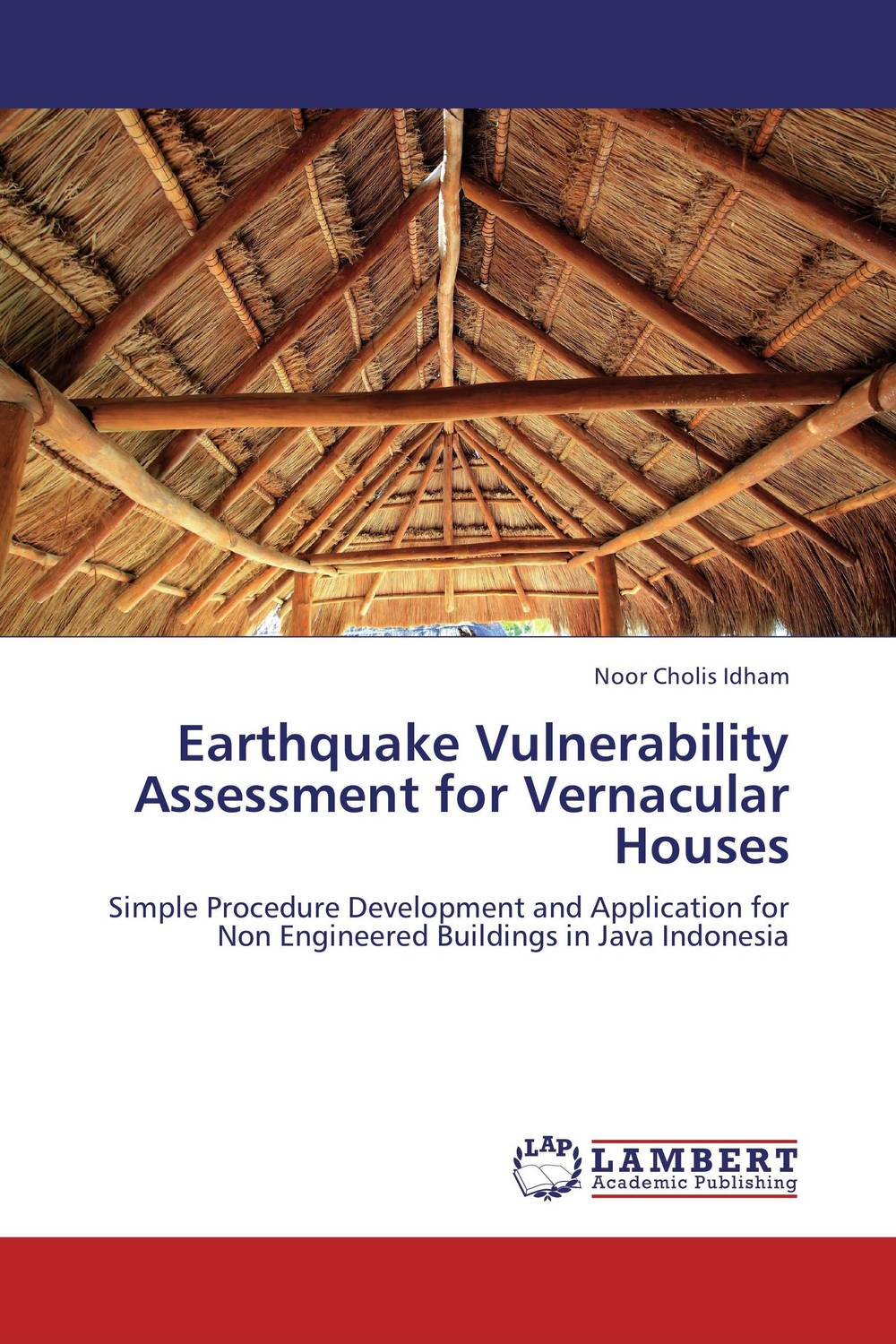 цены Earthquake Vulnerability Assessment for Vernacular Houses