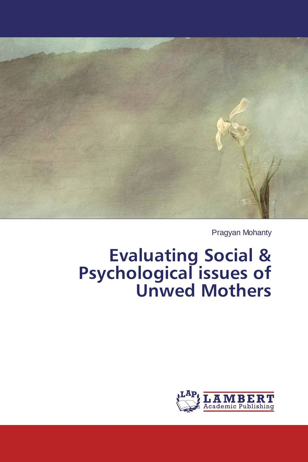 Evaluating Social & Psychological issues of Unwed Mothers voluntary associations in tsarist russia – science patriotism and civil society