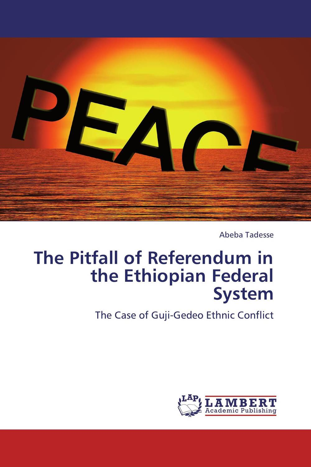 The Pitfall of Referendum in the Ethiopian Federal System language shift the case of ethiopian kunama