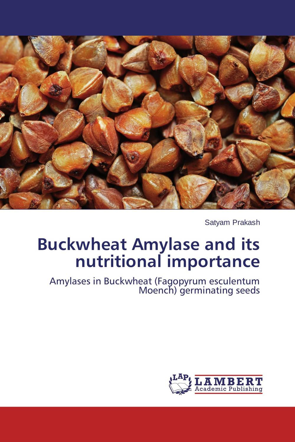 Buckwheat Amylase and its nutritional importance seed dormancy and germination
