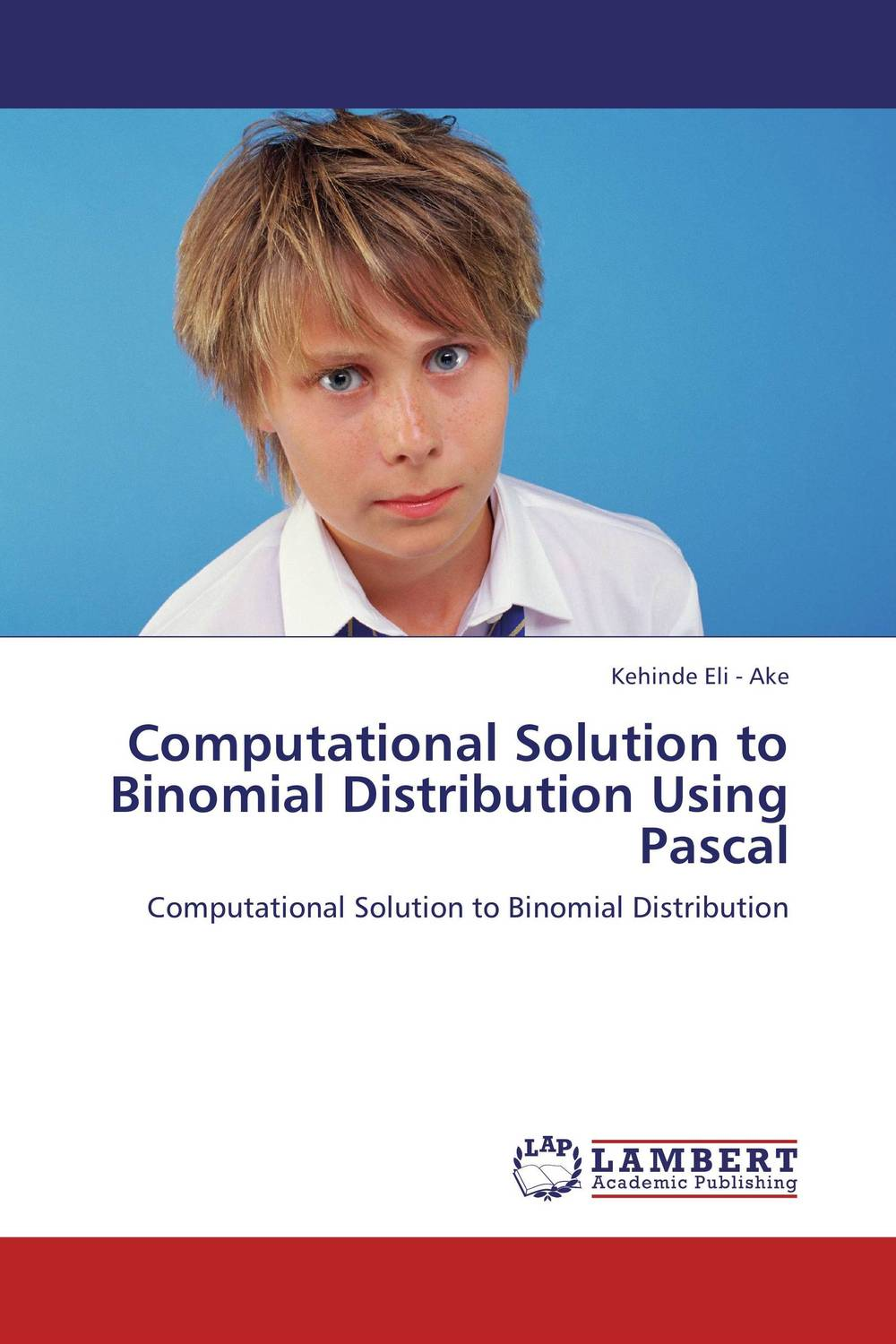 Computational Solution to Binomial Distribution Using Pascal an incremental graft parsing based program development environment