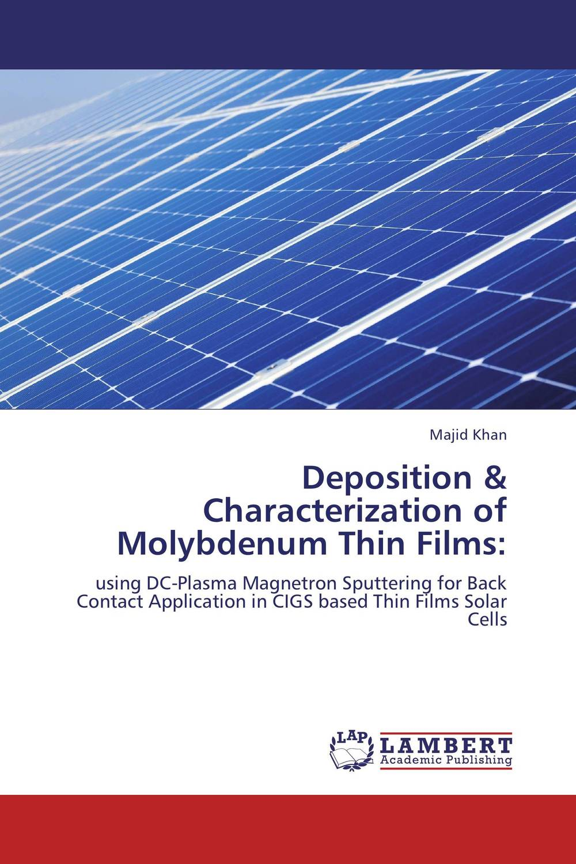 Deposition & Characterization of Molybdenum Thin Films: vanadium dioxide thin films