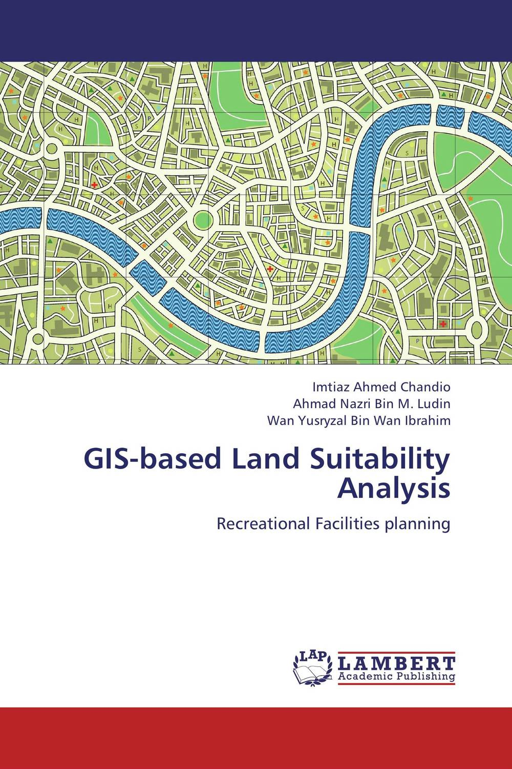 GIS-based Land Suitability Analysis