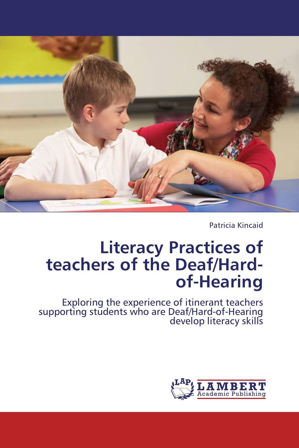 Literacy Practices of teachers of the Deaf/Hard-of-Hearing reading literacy for adolescents