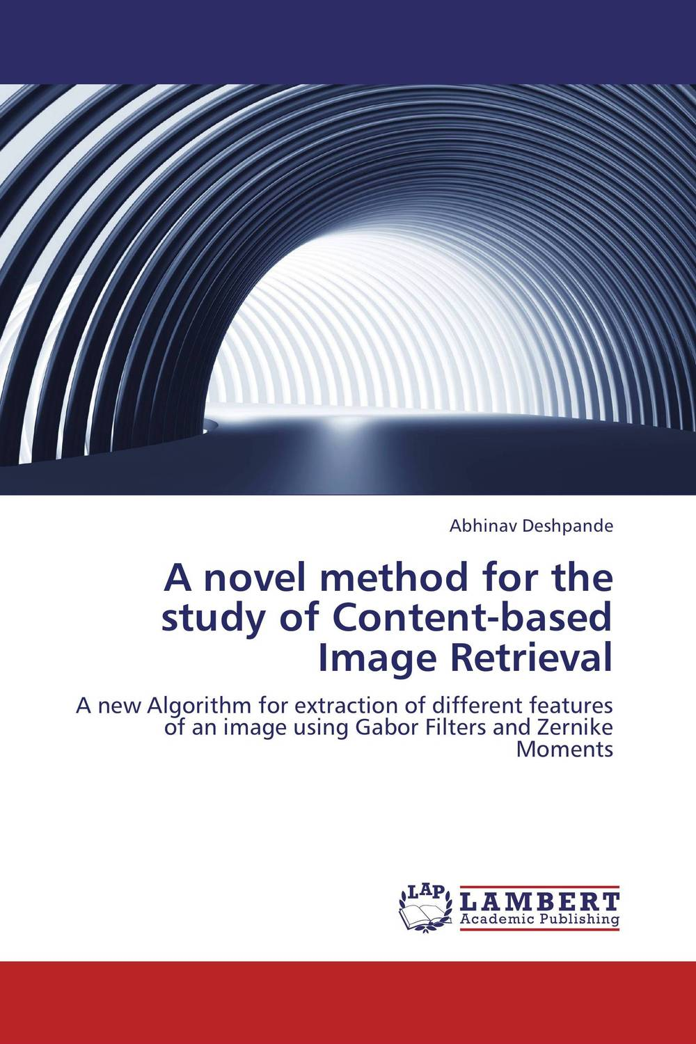 A novel method for the study of Content-based Image Retrieval lahiri j the lowland a novel