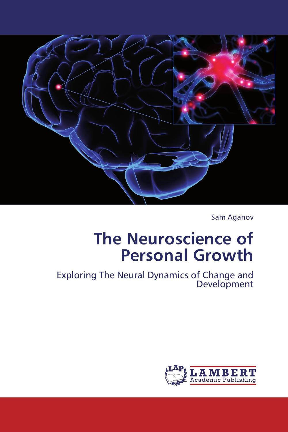 The Neuroscience of Personal Growth schmitt neuroscience resea symp summ an anth o f work session repo from resea prog bull