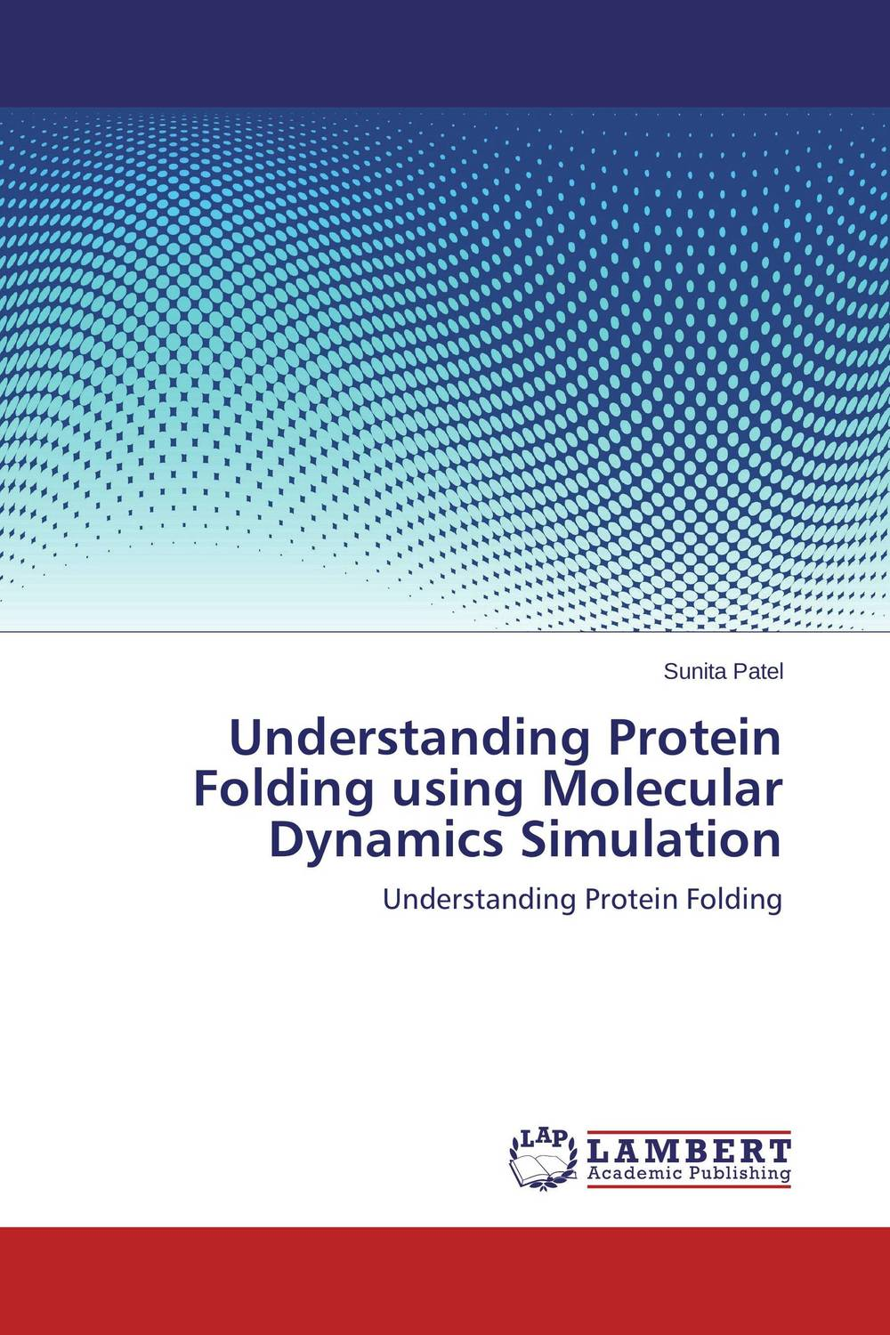 Understanding Protein Folding using Molecular Dynamics Simulation bioinformatic approaches to structure and function of protein