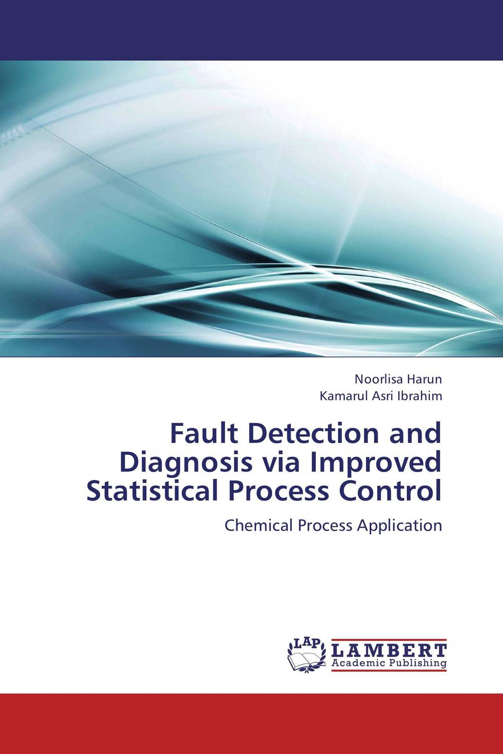 цена на Fault Detection and Diagnosis via Improved Statistical Process Control