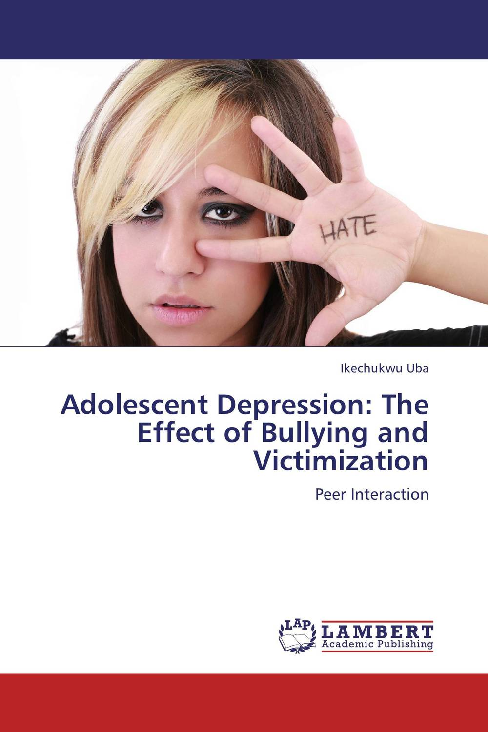 Adolescent Depression: The Effect of Bullying and Victimization adolescent