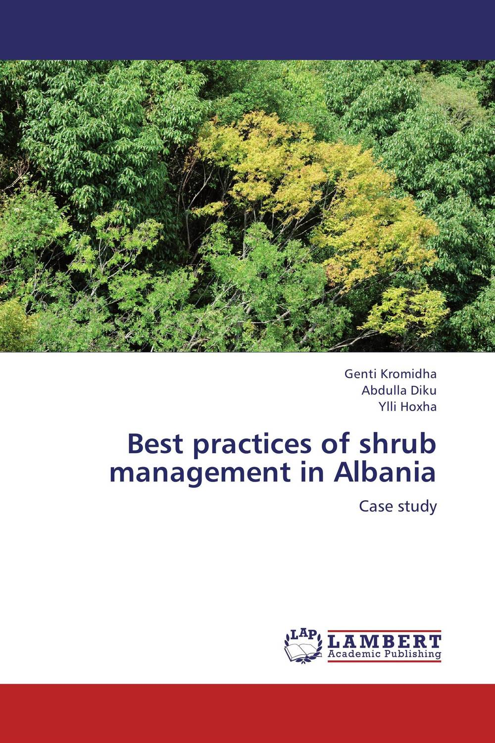 Best practices of shrub management in Albania role of women in agroforestry practices management