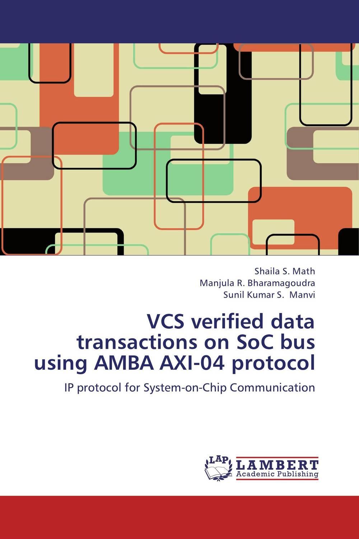 VCS verified data transactions on SoC bus using AMBA AXI-04 protocol