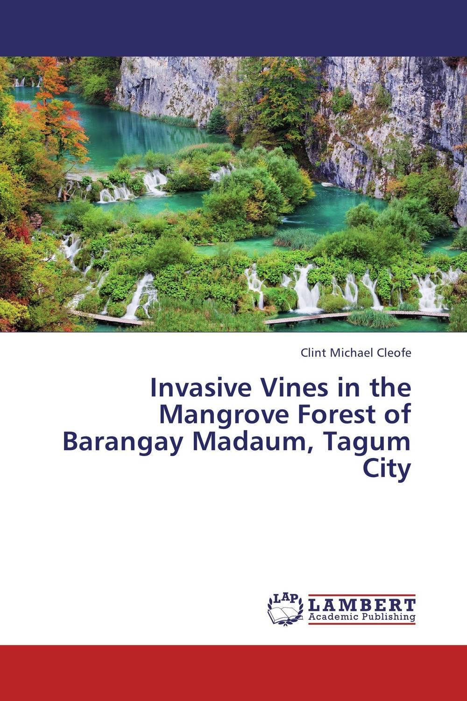 Invasive Vines in the Mangrove Forest of Barangay Madaum, Tagum City biodiversity of chapredi reserve forest