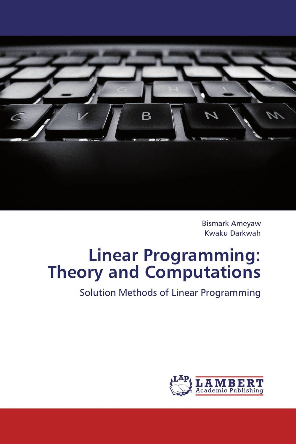 Linear Programming:  Theory and Computations non linear theory of elasticity and optimal design