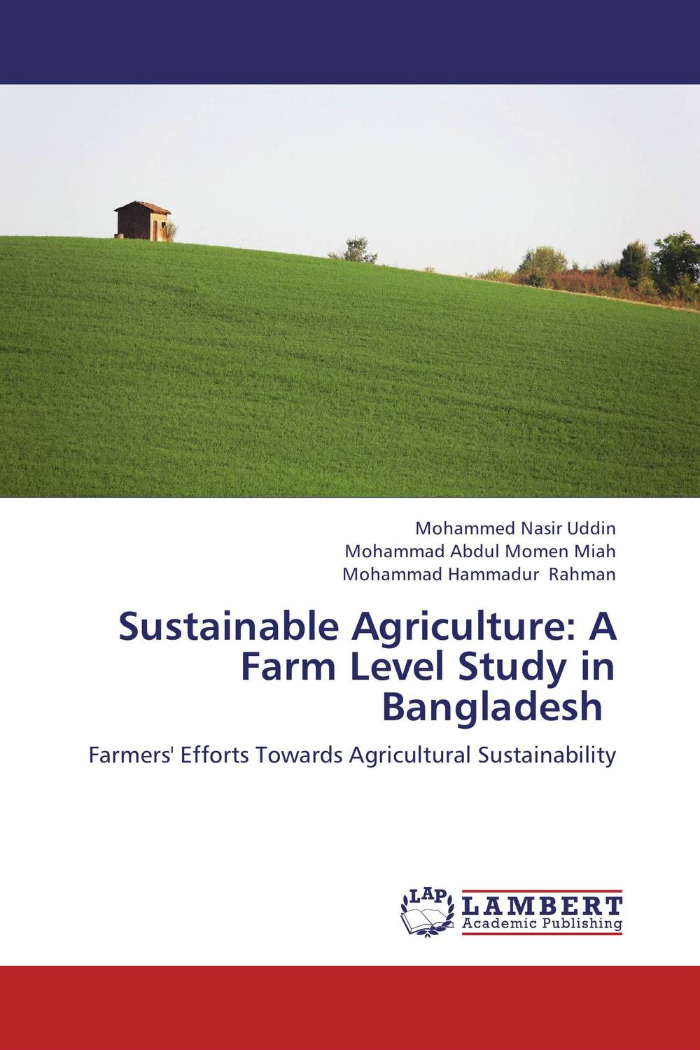 Sustainable Agriculture: A Farm Level Study in Bangladesh administrative corruption in bangladesh a behavioural study