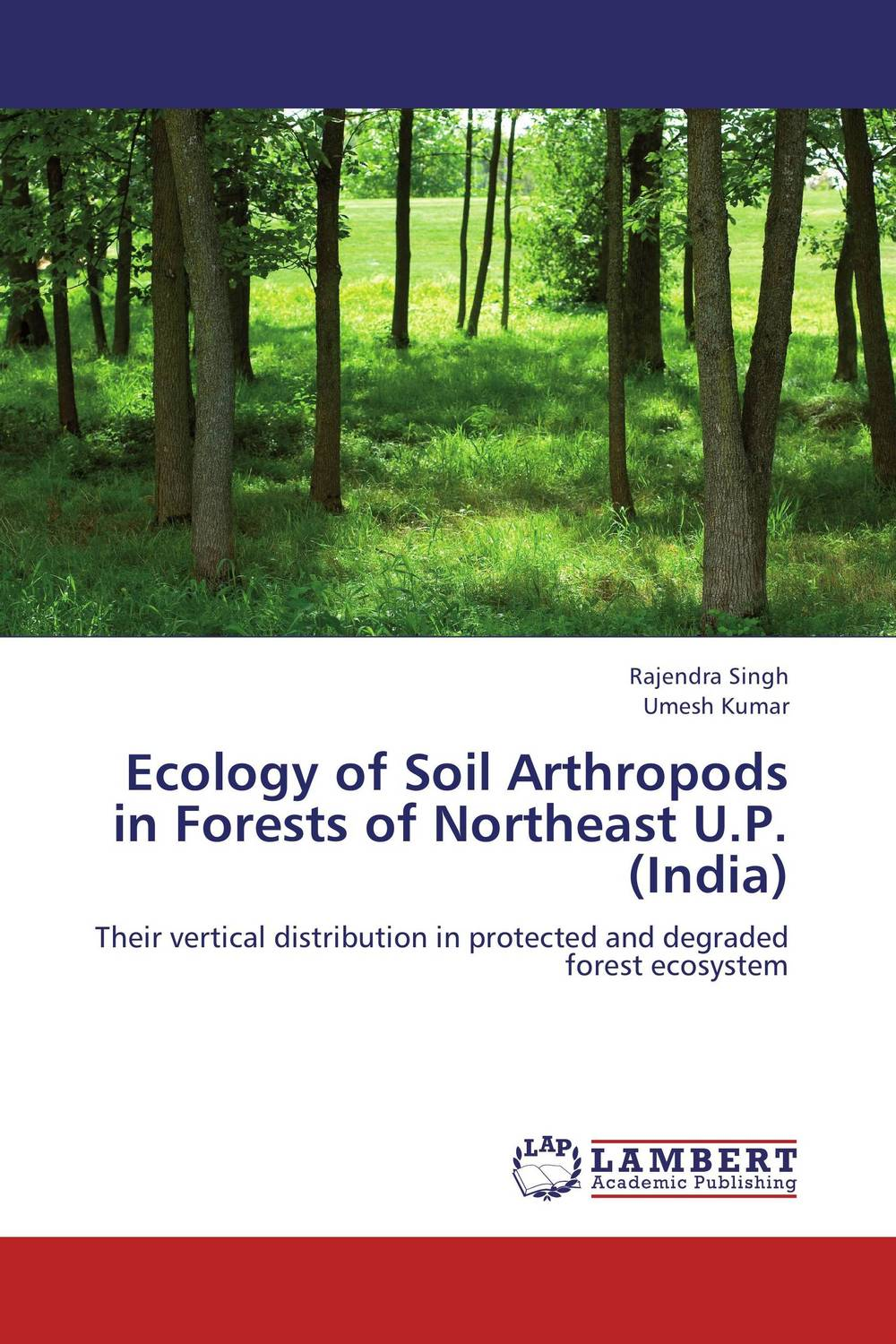 Ecology of Soil Arthropods in Forests of Northeast U.P. (India) ecosystem ecology