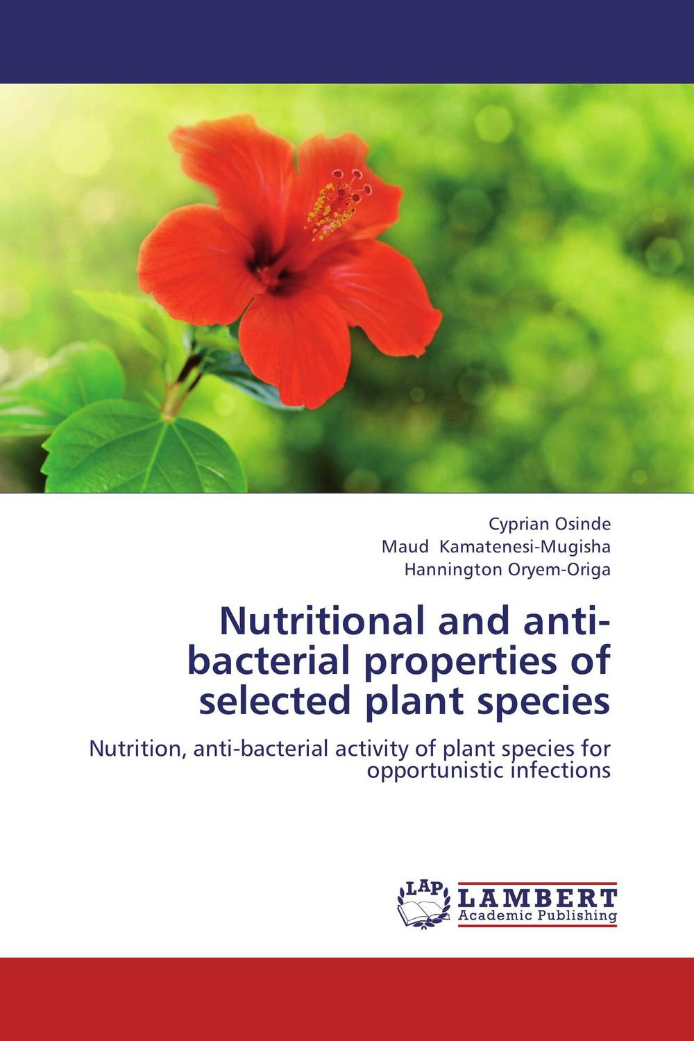 Nutritional and anti-bacterial properties of selected plant species analysis of bacterial colonization on gypsum casts