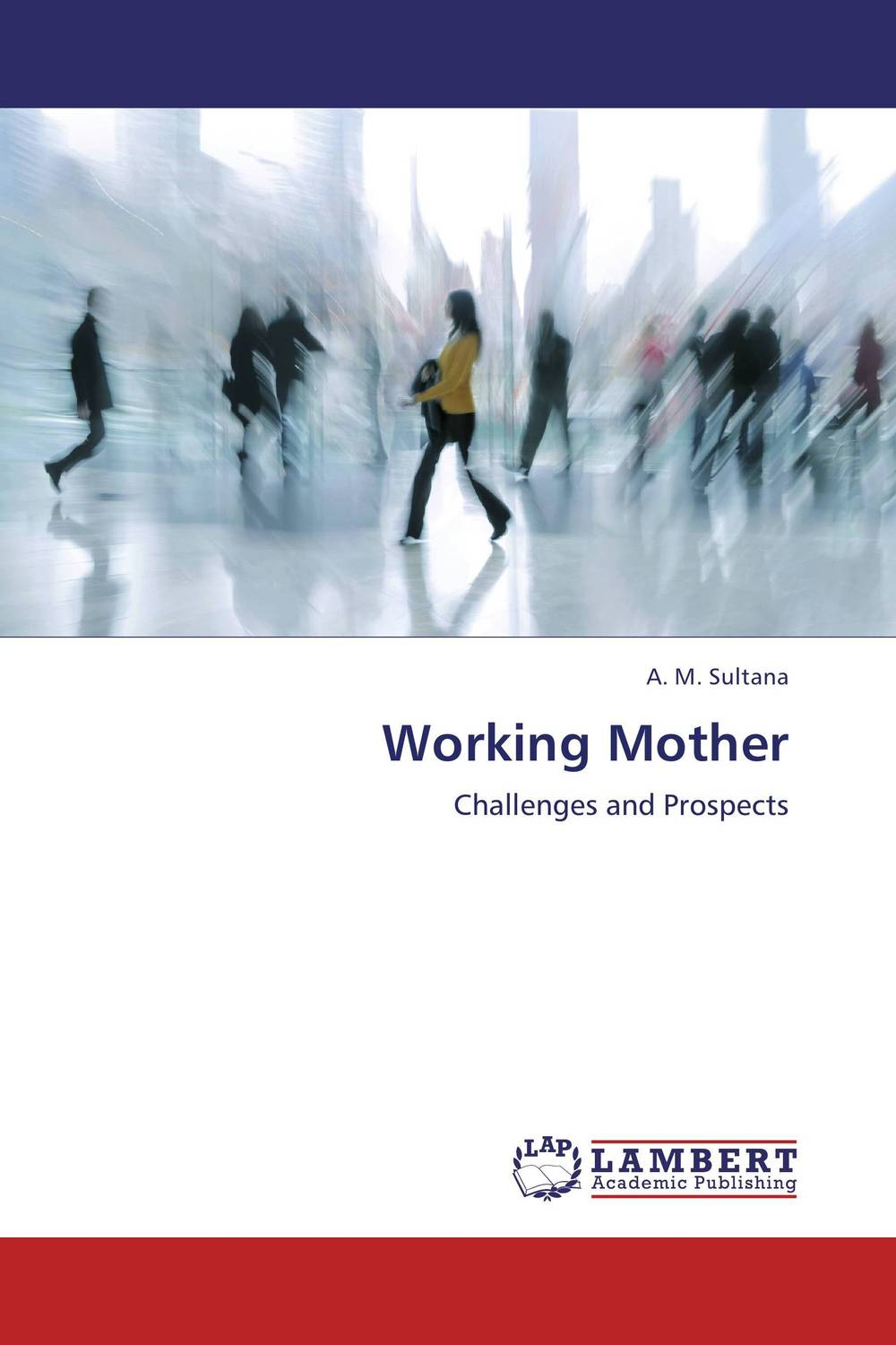 Working Mother not working