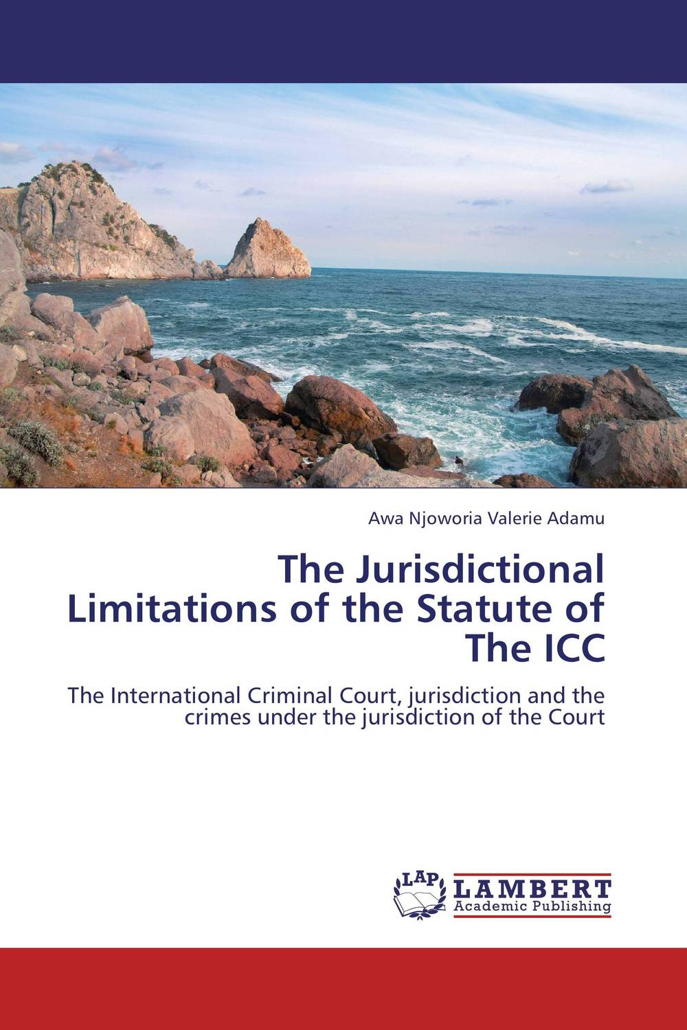 The Jurisdictional Limitations of the Statute of The ICC the counterlife